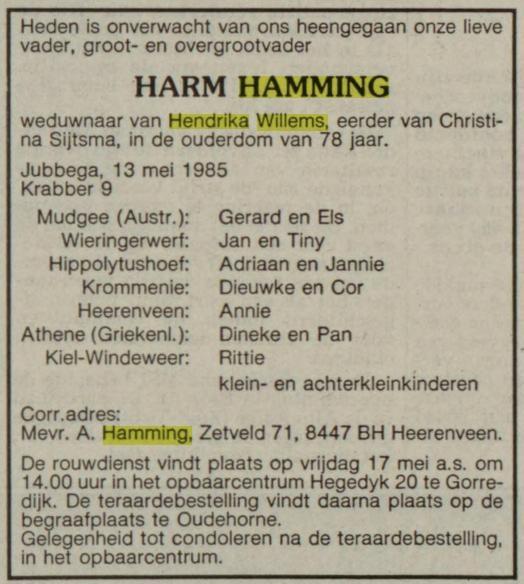 Harm Hamming, overlijden 13 mei 1985, partner van Christina Sijtsma en Hendrika Willems